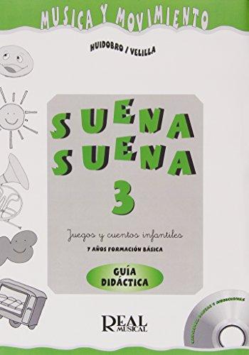 Suena Suena 3, Juegos y Cuentos Infantiles, para 7 Años (Formación Básica - Guía Didáctica del Profe