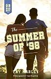 The Summer of '98 (A Wattpad Novel)...