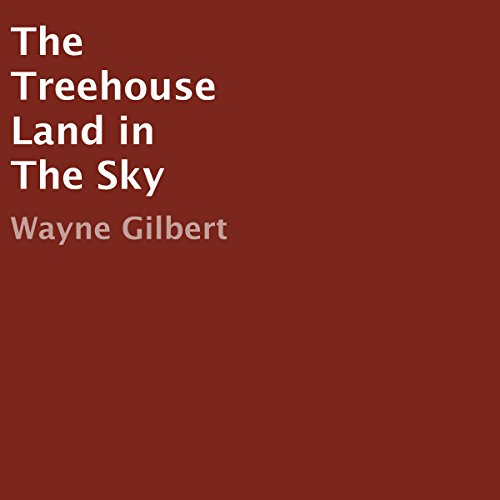 The Treehouse Land in the Sky audiobook cover art