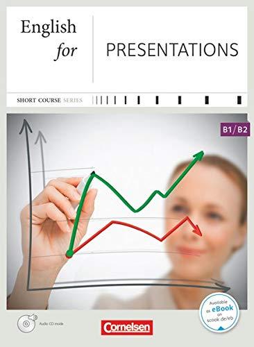 Short Course Series - Englisch im Beruf - Business Skills - B1/B2: English for Presentations - Kursbuch mit CD
