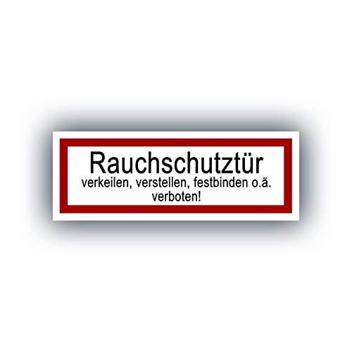 5 Stück Rauchschutztür Aufkleber Sticker 21x7,2cm Outdoor | Brandschutztür verkeilen, verstellen, festbinden oder ähnliches verboten Warnhinweis, Verbotszeichen, Warnzeichen, Sicherheitszeichen