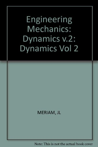 Engineering Mechanics: Dynamics v.2