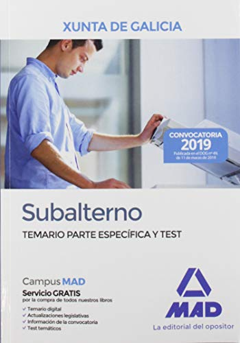 Subalterno de la Xunta de Galicia. Temario Parte Específica y test