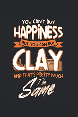You Can't Buy Happiness But You Can Buy...