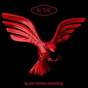 Slow Down (Remixes)