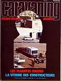 CARAVANING TOURISME AUTO [No 313] du 01/04/1983 - LES PLIANTES RIGIDES - LA VITRINE DES CONSTRUCTEURS - N. GRASSART - LES SURVETEMENTS PAR S. CHAUSSEE - CUISINE PAR GERIN - SPORT PAR BAEON - JEUX PAR LAURENT ET MARIO - ANDRE DEVAUX PAR PATTE - J. FARENC - SARTROUVILLE CARAVANES PAR ROSE - LES MODELES ET LES PRIX 1983 - ROYAL CAR 450T PAR ROBERT - VAL DE LOIRE 455 CP PAR ROBERT - PLIANTE CONTRE RIGIDE PAR ROBERT ET PATTE - CLAUDE PELTIER - L'ALGERIE D'OASIS EN OASIS PAR GRASSART - LONDRES INSOLI