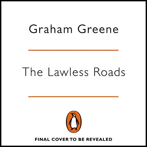 The Lawless Roads cover art