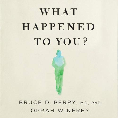 Couverture de What Happened to You?