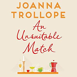 An Unsuitable Match                   By:                                                                                                                                 Joanna Trollope                               Narrated by:                                                                                                                                 Samantha Bond                      Length: 9 hrs and 13 mins     62 ratings     Overall 3.6