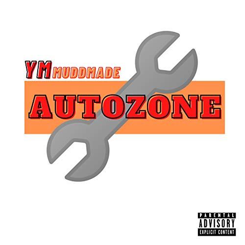 Autozone [Explicit]
