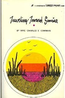 Traveling Toward Sunrise (Streams in the Desert) by Charles E., Mrs. Cowman (1984-09-01)