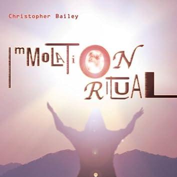 Bailey: Immolation Ritual