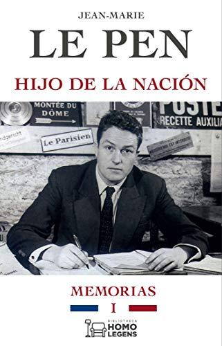 Hijo de la nación (Memorias nº 1) (Spanish Edition)