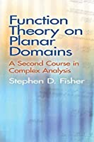 Function Theory on Planar Domains: A Second Course in Complex Analysis (Dover Books on Mathematics)