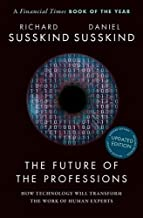 Profesyonellerin Geleceği: How Technology Will Transform the Work of Human Experts, Updated Edition