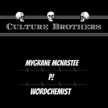 Culture Brothers (feat. MyGrane McNastee & P!)