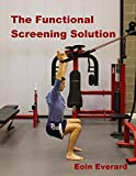 The Functional Screening Solution.: The Ultimate 'Cook Book' Approach...