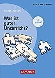 Praxisbuch Meyer: Was ist guter Unterricht? (15. Auflage) - Buch (kartoniert) - Mit didaktischer Landkarte - Hilbert Meyer
