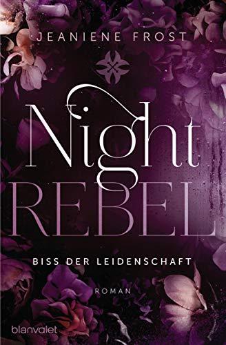 Night Rebel 2 - Biss der Leidenschaft: Roman (Ian & Veritas)