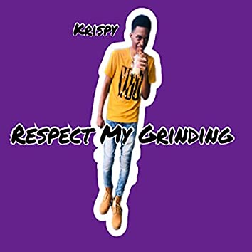 Resspect My Grinding