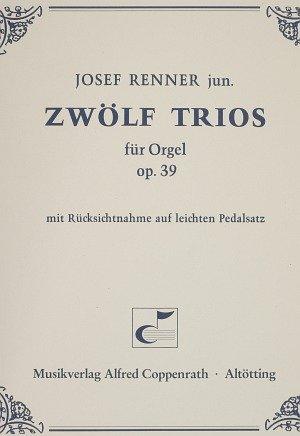 Renner: Zwölf Trios für Orgel. Sammlung