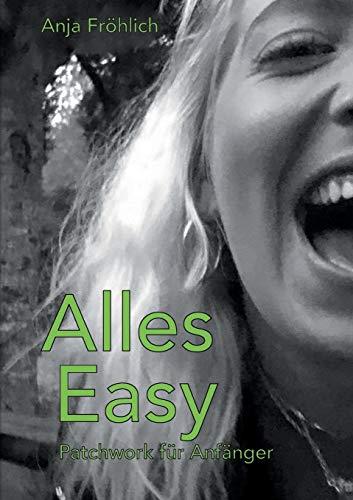 Alles Easy: Patchwork für Anfänger