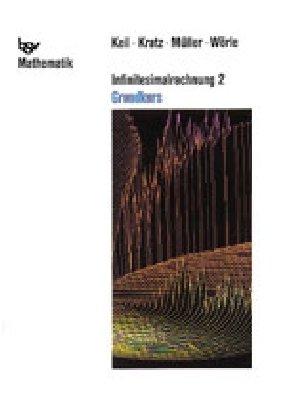 Infinitesimalrechnung 2 - Grundkurs