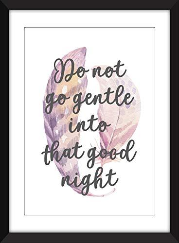 Dylan Thomas - Do Not Go Gentle Into That Good Night - Unframed Print/Sin Marco