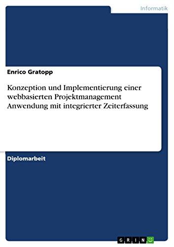 Konzeption und Implementierung einer webbasierten Projektmanagement Anwendung mit integrierter Zeiterfassung