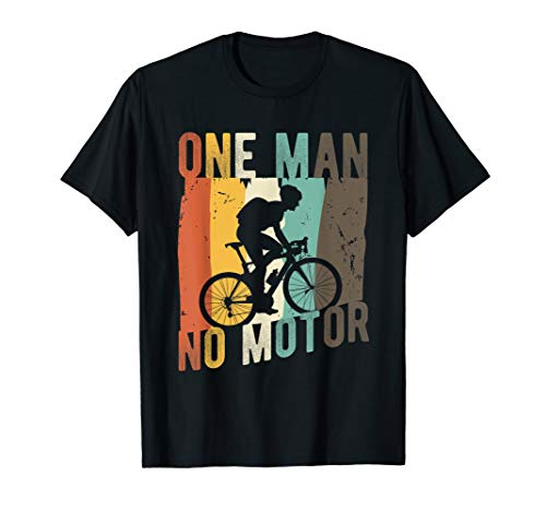 Mens Mountain Bike Gift | One Man No Motor | Mountain Biking T-Shirt