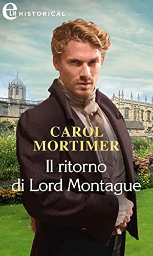 Il ritorno di Lord Montague (eLit) (Castonbury Park Vol. 1) di [Carole Mortimer]