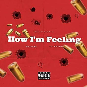 How I'm Feeling (feat. La Kattda)