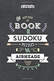 The Best Ever Book of Sudoku Puzzles for Airheads