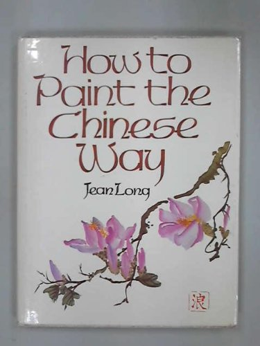 How to Paint the Chinese Way