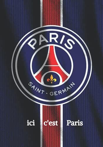 ICI C'EST PARIS: Carnet De Foot I PSG I PARIS SAINT-GERMAIN