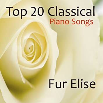 Top 20 Classical Piano Songs: Fur Elise