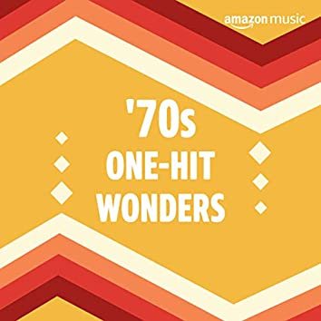 '70s One-Hit Wonders