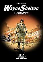 Wayne Shelton T.4 - Le survivant - Volume 20 de Denayer