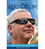 [ AERODRUM - A BIOGRAPHY ] Aerodrum - A Biography By Lesmoir-Gordon, Nigel ( Author ) Apr-2013 [ Paperback ]