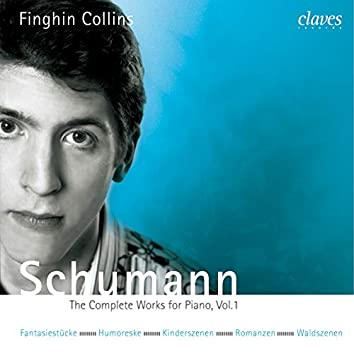 Schumann: The Complete Works for Piano, Vol. 1