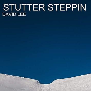 Stutter Steppin