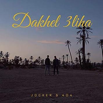 Dakhel 3liha (feat. 404)