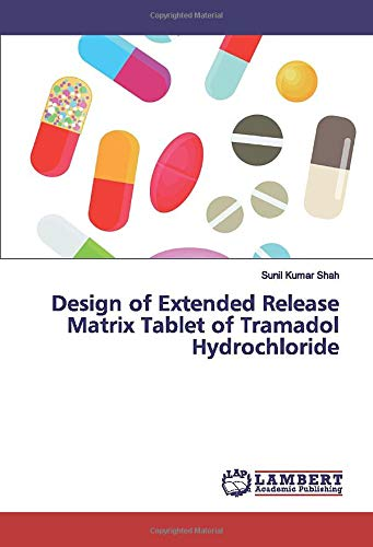 Design of Extended Release Matrix Tablet of Tramadol Hydrochloride