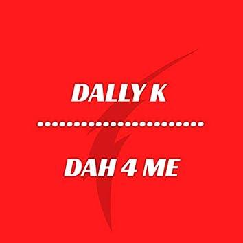 Dah 4 Me