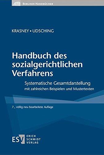 Handbuch des sozialgerichtlichen Verfahrens: Systematische Gesamtdarstellung mit zahlreichen Beispielen und Mustertexten (Berliner Handbücher)