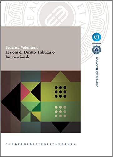 Lezioni di Diritto Tributario Internazionale (Collana eCampus)