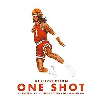 ONE Shot (feat. Emcee N.I.C.E., Da Shepherd Boy, & Jerrell Golden)