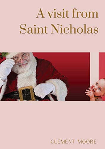 A visit from Saint Nicholas: Illustrated from drawings by F.O.C. Darley