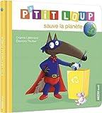 P'tit Loup - P'tit Loup sauve la planète