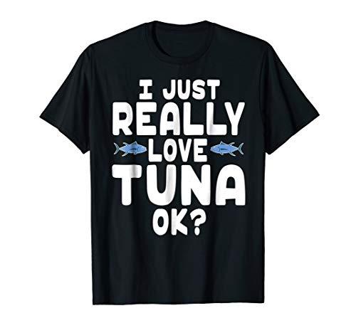 Cute Tuna Fish Shirt - I Love Tuna T Shirt
